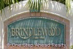 Brindlewood at Binks Forest sign